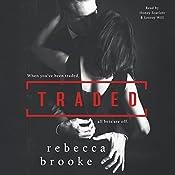 Traded | Rebecca Brooke