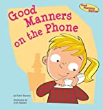 Good Manners on the Phone, Katie Marsico, 1602706115