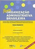 Nova organização administrativa brasileira