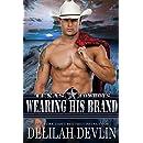 Wearing His Brand (Texas Cowboys Book 1)