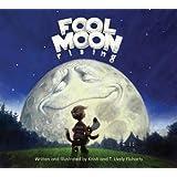 Fool Moon Rising