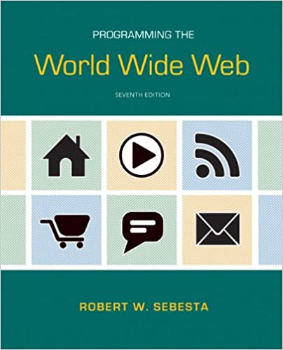 Programming the world wide web 7th edition robert w sebesta programming the world wide web 7th edition robert w sebesta 9780132665810 amazon books fandeluxe Images