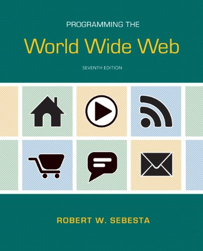 Programming the World Wide Web (7th Edition) by Pearson
