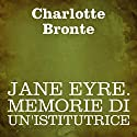 Jane Eyre: Memorie di un'istitutrice Audiobook by Charlotte Bronte Narrated by Silvia Cecchini