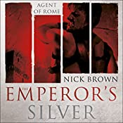 The Emperor's Silver: Agent of Rome 5 | Nick Brown