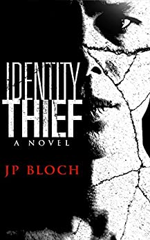 Identity Thief by [Bloch, JP]
