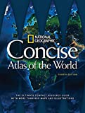 img - for National Geographic Concise Atlas of the World, 4th Edition: The Ultimate Compact Resource Guide with More Than 450 Maps and Illustrations book / textbook / text book