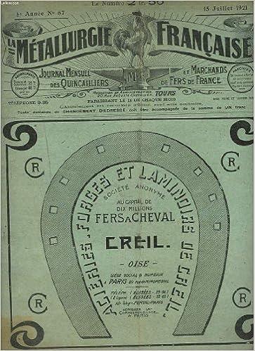 LA METALLURGIE FRANCAISE, JOURNAL MENSUEL DES QUINCAILIERS ET MARCHANDS DE FERS DE FRANCE N°67, 15 JUILLET 1921. LA PROTECTION DU LOCATAIRE COMMERCANT/ LES COOPERATIVES/ DOUANES/ LE DROIT D'ENQUETE DES AGENTS DU FISC /... B00CO5ZAMM iBook