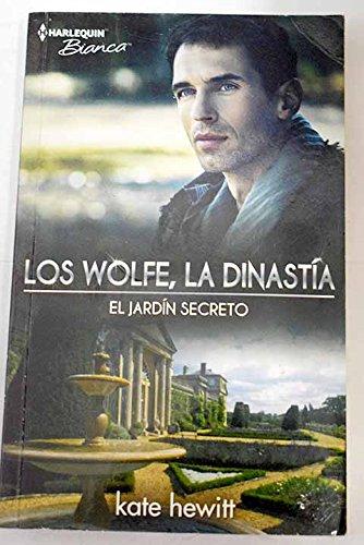 El jardín secreto (LOS WOLFE LA DINASTIA): Amazon.es: Hewitt, Kate, Vidal Verdia, Julia Mª: Libros