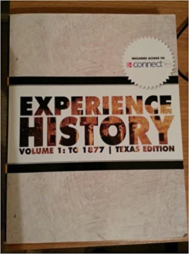 Experience history vol1 to 1877 texas edition 9781121504172 experience history vol1 to 1877 texas edition 9781121504172 amazon books fandeluxe Image collections