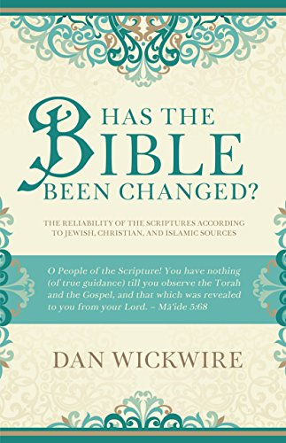 Has the Bible Been Changed?: The Reliability of the Scriptures According to Jewish, Christian, and Islamic Sources