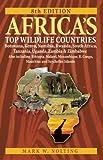 Africa s Top Wildlife Countries: Botswana, Kenya, Namibia, Rwanda, South Africa, Tanzania, Uganda, Zambia and Zimbabwe. Also includin