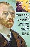 Van Gogh and Gauguin, Bradley Collins, 0813341574