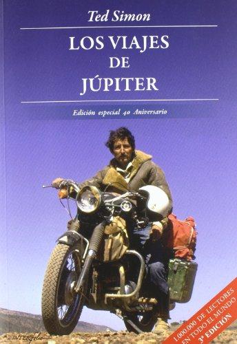 Descargar Libro Los Viajes De Júpiter - Edición Especial 40 Aniversario Ted Simon