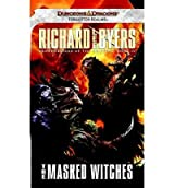 [The Masked Witches: Forgotten Realms Bk. 4] [by: Richard Lee Byers]