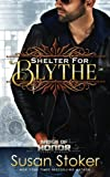 img - for Shelter for Blythe (Badge of Honor: Texas Heroes) (Volume 11) book / textbook / text book