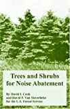 img - for Trees and Shrubs for Noise Abatement by U.S. Forest Service (2004-11-04) book / textbook / text book