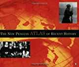 The New Penguin Atlas of Recent History, Colin McEvedy, 0140515046