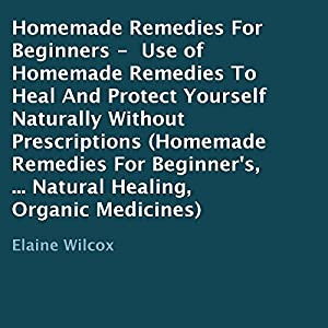 Homemade Remedies for Beginners Audiobook