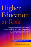 Higher Education at Risk, Sandra Featherman, 1620360675