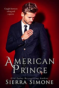 American Prince (American Queen Book 2) by [Simone, Sierra]