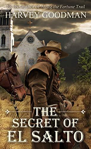 The Secret of El Salto by [Goodman, Harvey]