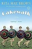 Cakewalk: A Novel