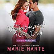 The Troublemaker Next Door | Marie Harte