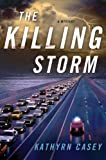 The Killing Storm: A Mystery (Sarah Armstrong Book 3)