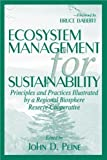 img - for Ecosystem Management for Sustainability: Principles and Practices Illustrated by a Regional Biosphere Reserve Cooperative by John Peine (1998-06-23) book / textbook / text book