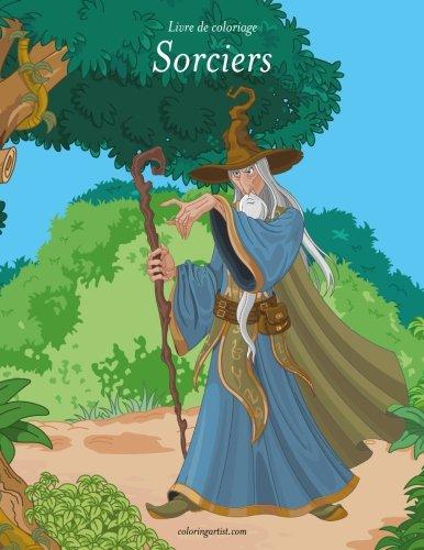 Livre de coloriage Sorciers 1 (Volume 1) (French Edition)]()