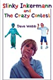 img - for Slinky Inkermann and The Crazy Contest book / textbook / text book