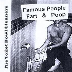 Famous People Fart & Poop