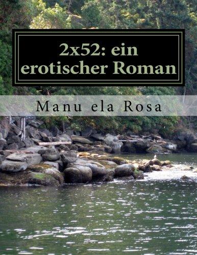 2x52: ein erotischer Roman (1)