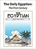 img - for The Daily Egyptian: The First Century (Saluki Publishing) book / textbook / text book