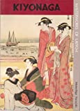 Kiyonaga, Kiyonaga Torii and Muneshige Narazaki, 0870110993