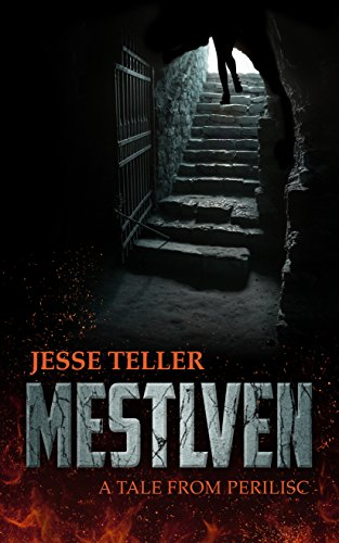 Mestlven: A Tale from Perilisc by [Teller, Jesse]