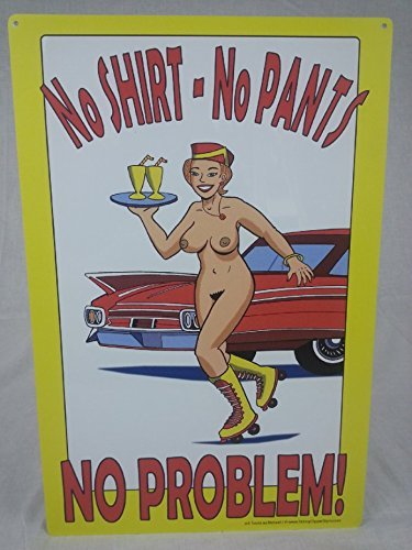 SkinnyDipperSigns.com No Shirt No Pants NO PROBLEM Nudist Sign Car Restaurant 50's ~ 60's - Drive-in