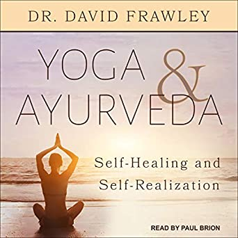 Amazon.com: Yoga & Ayurveda: Self-Healing and Self ...