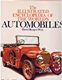 Illustrated Encyclopedia of World's Auto, David B. Wise, 0890097720