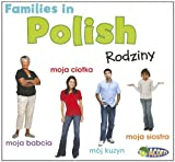 Families in Polish: Rodziny (World Languages - Families) (Polish Edition)