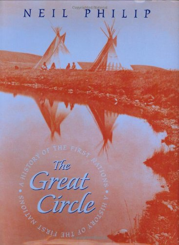 The Great Circle: A History of the First Nations