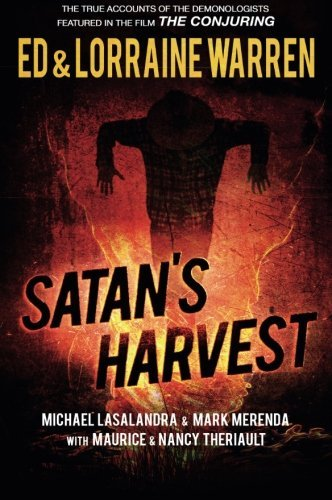 Satan's Harvest (Possessed The True Story Of An Exorcism)