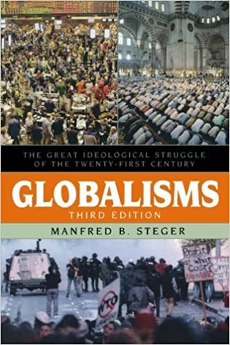 Globalisms: The Great Ideological Struggle of the Twenty-first Century (Globalization) by Manfred B. Steger (2008-12-16)