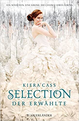 Kiera Cass: Selection - The One (Fischer)