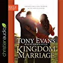 Kingdom Marriage: Connecting God's Purpose with Your Pleasure Audiobook by Tony Evans Narrated by Mirron Willis
