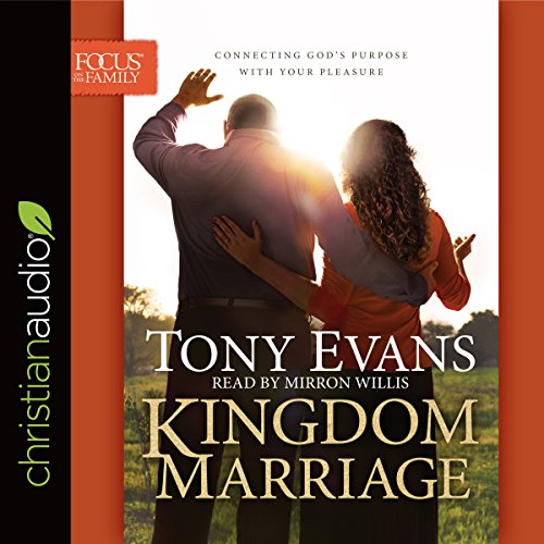 Kingdom Marriage: Connecting God's Purpose with Your Pleasure Audiobook [Free Download by Trial] thumbnail
