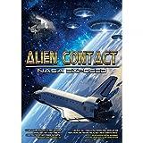 Alien Contact: NASA Exposed