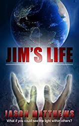 Jim's Life: Visionary Healer (Little Universe Book 2)