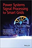 img - for Power Systems Signal Processing for Smart Grids book / textbook / text book